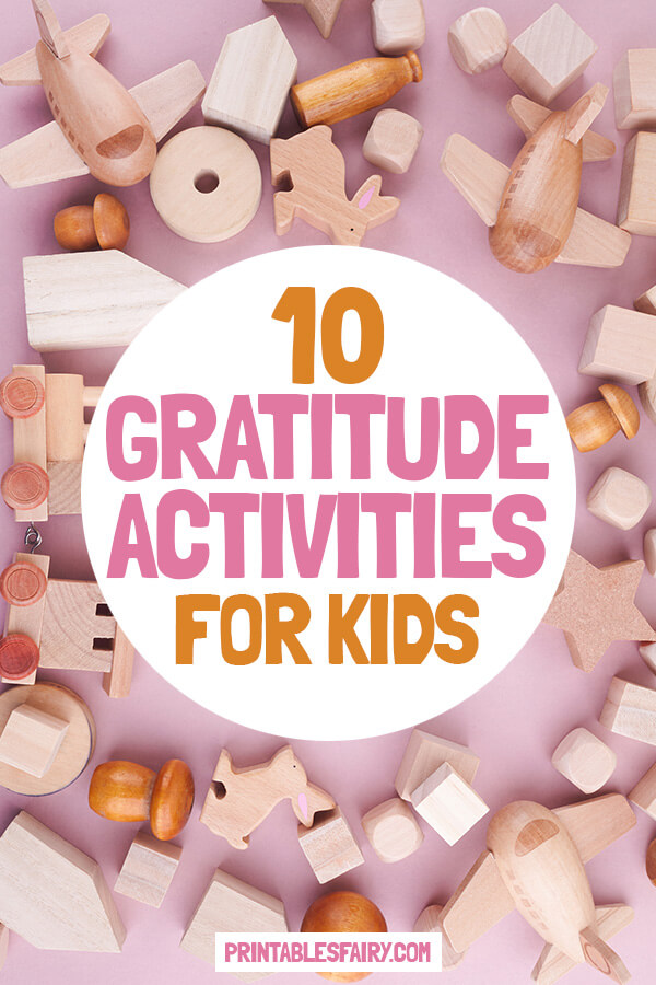 10 Activities To Teach Gratitude To Kids