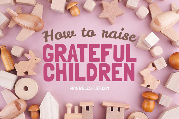 How to raise grateful children