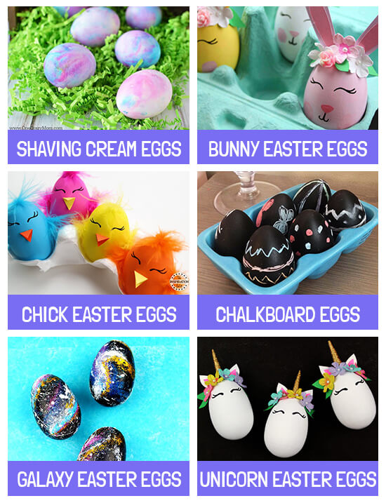 Collage of egg decorating ideas: Shaving cream, bunny, chick, chalkboard, galaxy and unicorn Easter eggs