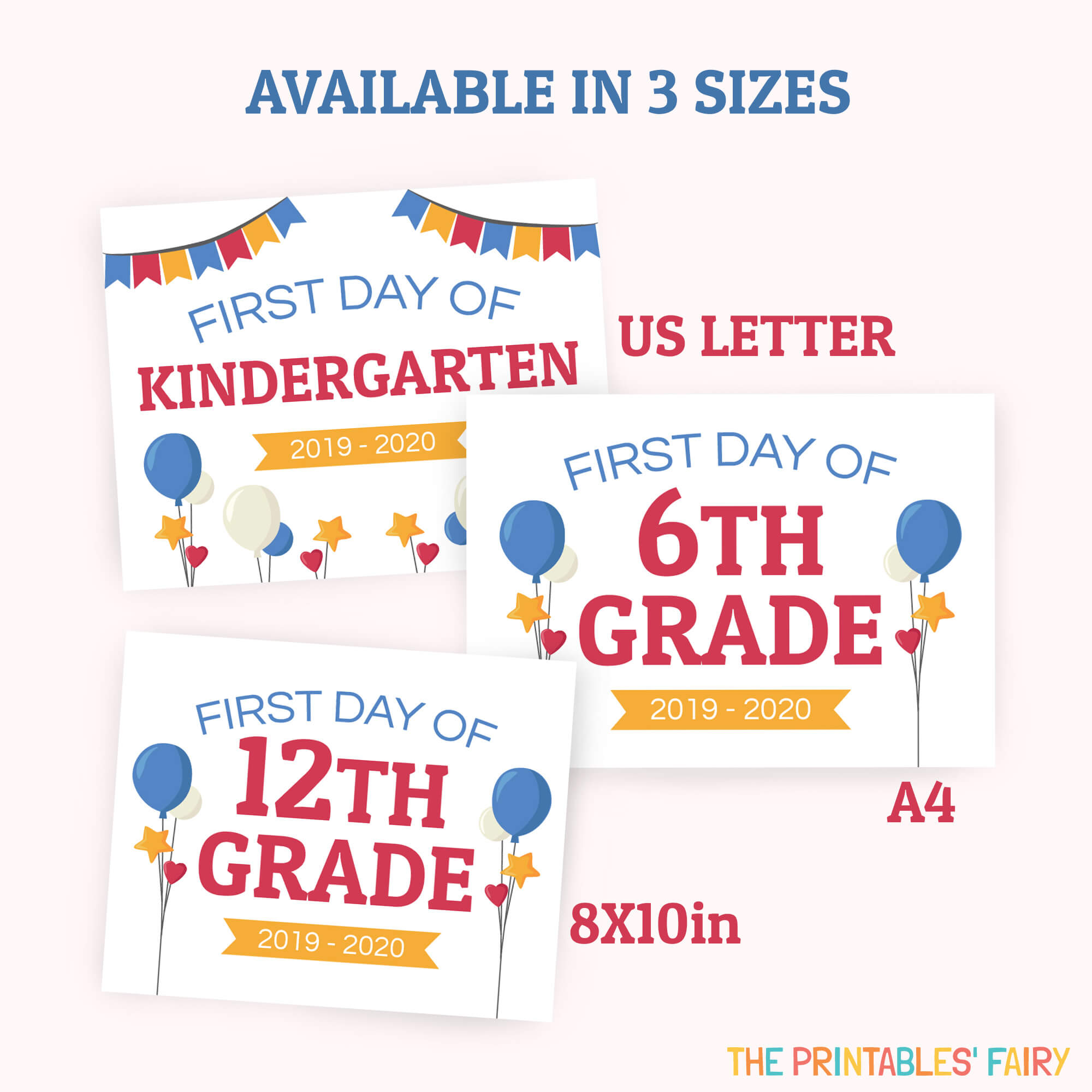 Buy These First Day of School Signs in 3 different sizes